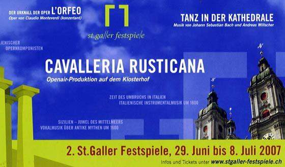 Kirchenglocken schweigen an St. Galler Festspielen 2007. Cavalleria Rusticana.